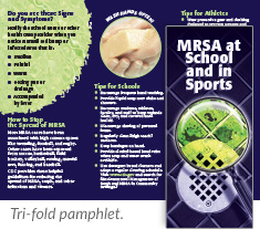 MRSA at School and in Sports tri-fold pamphlet