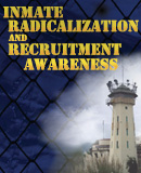 Inmate Radicalization and Recruitment Awareness Course