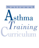 National Asthma Training Curriculum for the American Academy of Allergy, Asthma, and Immunology (AAAAI)